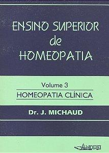 ENSINO SUPERIOR DE HOMEOPATIA - VOLUME III