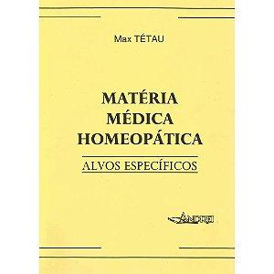 MATERIA MÉDICA HOMEOPÁTICA - ALVOS ESPECÍFICOS