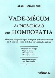 VADE-MÉCUM DE PRESCRIÇÃO EM HOMEOPATIA