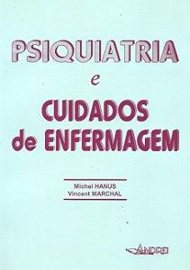 PSIQUIATRIA E CUIDADOS DE ENFERMAGEM