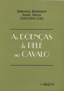 AS DOENÇAS DE PELE NO CAVALO