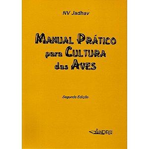MANUAL PRÁTICO PARA CULTURA DAS AVES