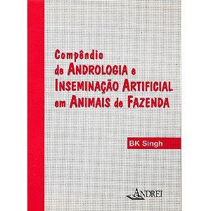 COMPÊNDIO DE ANDROLOGIA E INSEMINAÇÃO ARTIFICIAL EM ANIMAIS DE FAZENDA
