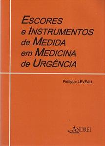 ESCORES E INSTRUMENTOS DE MEDIDA EM MEDICINA DE URGÊNCIA