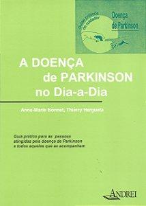 A DOENÇA DE PARKINSON NO DIA A DIA