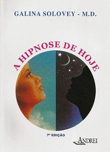 A HIPNOSE DE HOJE