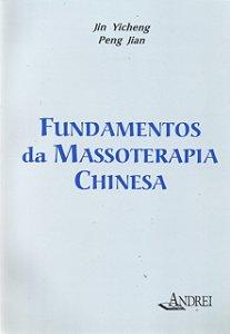 FUNDAMENTOS DA MASSOTERAPIA CHINESA