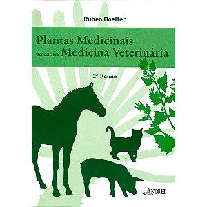 PLANTAS MEDICINAIS USADAS NA MEDICINA VETERINÁRIA