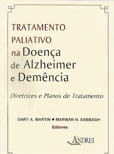 TRATAMENTO PALIATIVO NA DOENÇA DE ALZHEIMER E DEMÊNCIA