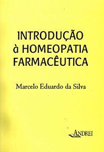 INTRODUÇÃO À HOMEOPATIA FARMACÊUTICA