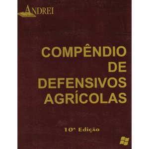 COMPÊNDIO DE DEFENSIVOS AGRÍCOLAS - 10ª EDIÇÃO - CDROM