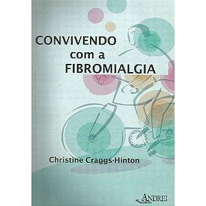 CONVIVENDO COM A FIBROMIALGIA