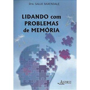 LIDANDO COM PROBLEMAS DE MEMÓRIA
