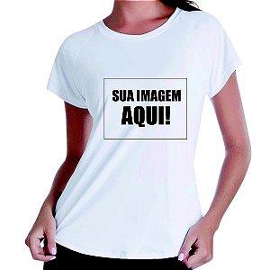 Camiseta baby look feminina personalizada com sua imagem - Veja descrição!