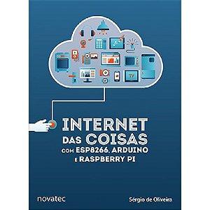 Livro Internet das Coisas com ESP8266, Arduino e Raspberry Pi