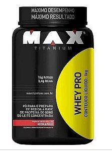 Whey Pro 1k - Max Titaniun
