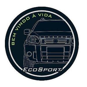 Capa de Estepe Comix Ford Ecosport Bem Vindo a Vida
