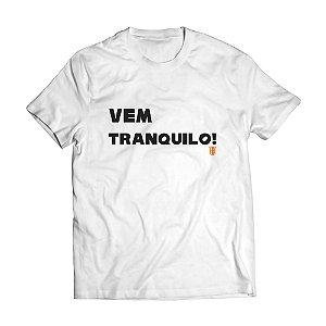 Camiseta Masculina Personalizada Vem Tranquilo Use Thuco
