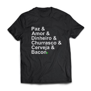 Camiseta Masculina Personalizada Paz Amor Dinheiro Churrasco Use Thuco