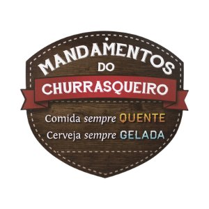 PLACA MANDAMENTOS DO CHURRASQUEIRO CERVEJA