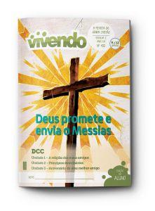 VIVENDO ALUNO 4TRIM2021 CONVICÇÃO 432 JUNIORES ESCOLAR 2  DEUS PROMETE E ENVIA O MESSIAS