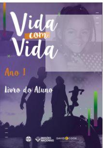VIDA COM VIDA CRIANÇAS 8 A 12 ANOS LIVRO DO ALUNO ANO 1 JMN