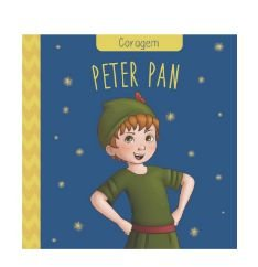 PETER PAN CLÁSSICOS DAS VIRTUDES CORAGEM