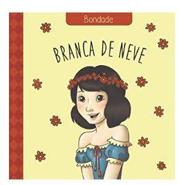 BRANCA DE NEVE CLÁSSICOS DAS VIRTUDES BONDADE