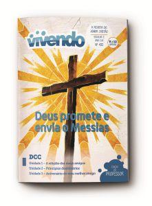 VIVENDO PROFESSOR 4TRIM2021 CONVICÇÃO 432 JUNIORES ESCOLAR 2 DEUS PROMETE E ENVIA O MESSIAS