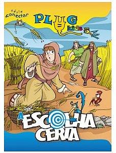 A ESCOLHA CERTA PLUG KIDS ALUNO VOL 5 ECE