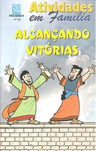 ALCANÇANDO VITÓRIAS CULTO INFANTIL ALUNO ATIVIDADES EM FAMÍLIA VOL 12 ECE