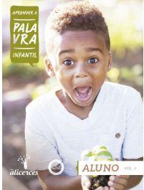 APRENDER A PALAVRA INFANTIL ALUNO OS SETE PRINCÍPIOS DE DEUS ALICERCES VOL 3 ECE 5 ANOS