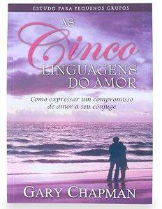 AS CINCO LINGUAGENS DO AMOR PARA CASAIS