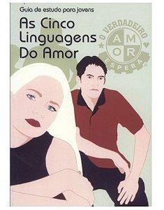 AS CINCO LINGUAGENS DO AMOR PARA JOVENS