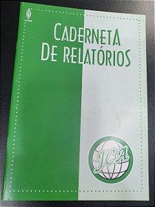 CADERNETA DE RELATÓRIOS JCA
