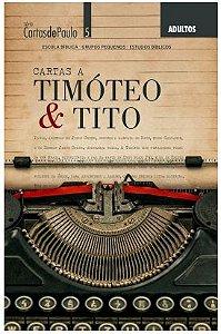 CARTAS A TIMÓTEO & TITO ADULTOS ALUNO CARTAS DE PAULO ECE