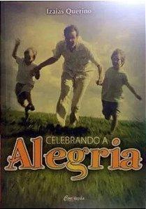 CELEBRANDO A ALEGRIA