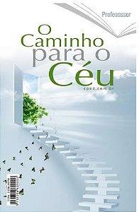 O CAMINHO PARA O CÉU PROFESSOR NÃO CRENTES CPAD
