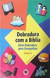 DOBRADURA 3 COM A BÍBLIA