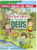 AVENTURAS NA FLORESTA DE DEUS LIVRO EBF UFMBB