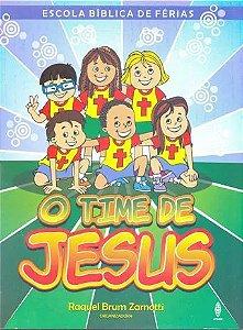 O TIME DE JESUS ESCOLA BÍBLICA DE FÉRIAS LIVRO