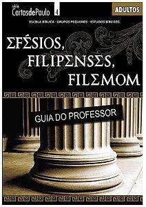 EFÉSIOS FILIPENSES FILEMON PROFESSOR ADULTOS ECE
