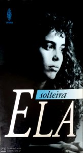 ELA SOLTEIRA