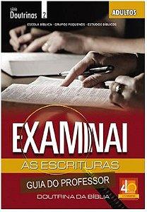 EXAMINAI AS ESCRITURAS ADULTOS PROFESSOR DOUTRINAS ECE