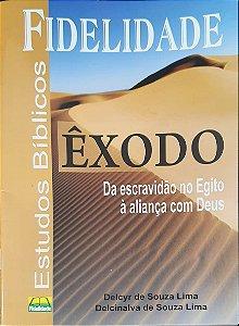 ÊXODO DA ESCRAVIDÃO NO EGITO FIDELIDADE