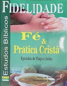 FÉ & PRÁTICA CRISTÃ FIDELIDADE