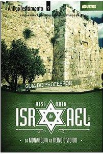 HISTÓRIA DE ISRAEL ADULTOS PROFESSOR ANTIGO TESTAMENTO DA MONARQUIA AO REINO DIVIDIDO VOL 2 ECE