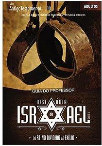 HISTÓRIA DE ISRAEL ADULTOS PROFESSOR ANTIGO TESTAMENTO DO REINO DIVIDIDO AO EXÍLIO VOL 3 ECE
