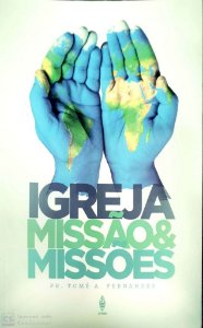 IGREJA MISSÃO & MISSÕES