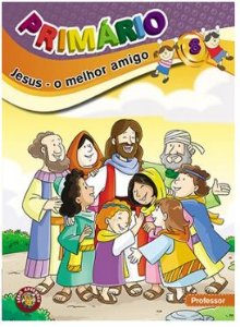 JESUS O MELHOR AMIGO PROFESSOR PRIMÁRIO VOL 8 ECE